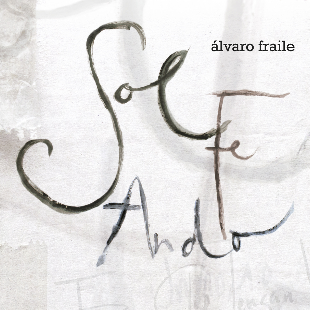 Álvaro Fraile, Sol Fe Ando
